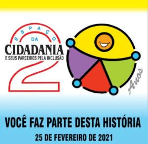 ESPAÇO CIDADANIA COMPLETA 20 ANOS