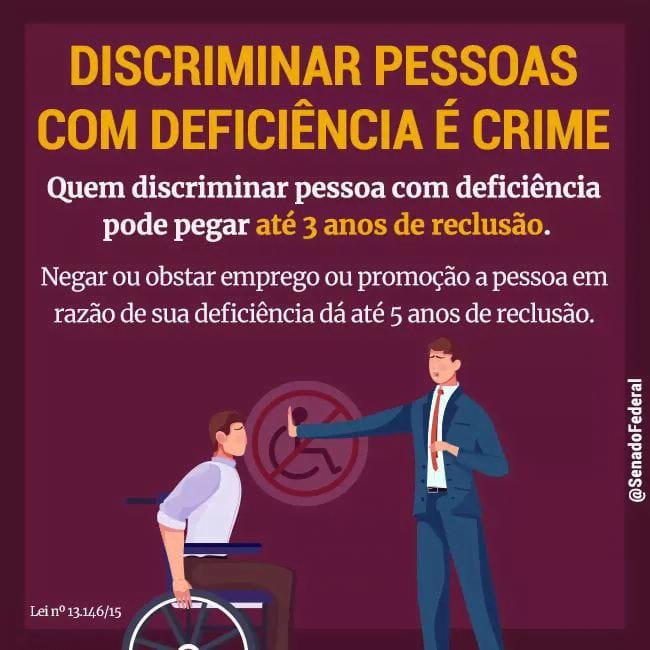 DISCRIMINAR PESSOAS COM DEFICIÊNCIA É CRIME